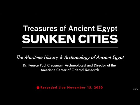 Sunken Cities Lecture: The Maritime History & Archaeology of Ancient Egypt