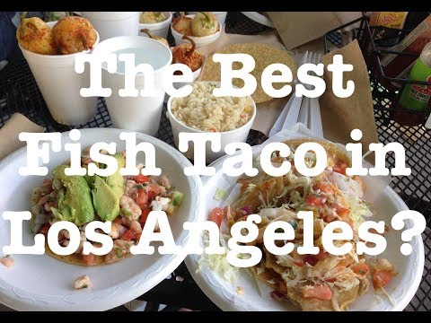 Tacos Baja Ensenada - The Best Fish Taco In Los Angeles?
