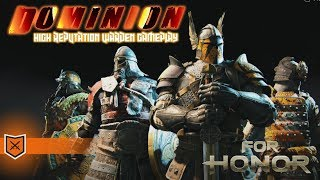 vuclip [For Honor] High Reputation Warden Dominion Gameplay #1 on Overwatch