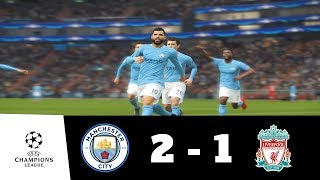 Manchester City vs Liverpool All Goals & Extended Highlights 1080p HD | UEFA CL | PES 2018