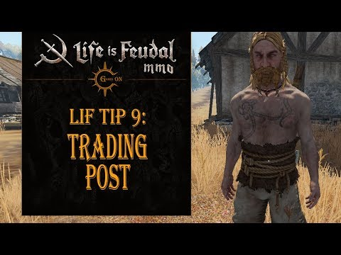 LiF Tip 9: Trading Post