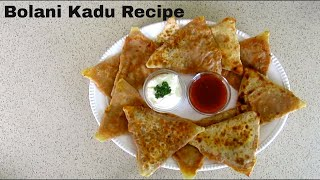 Video Afghani Bolani Kadu ( Kadoo ) Recipe Pumpkin  ,ramadan Recipes Flat Bread بولانی کدو افغانی download MP3, 3GP, MP4, WEBM, AVI, FLV September 2018