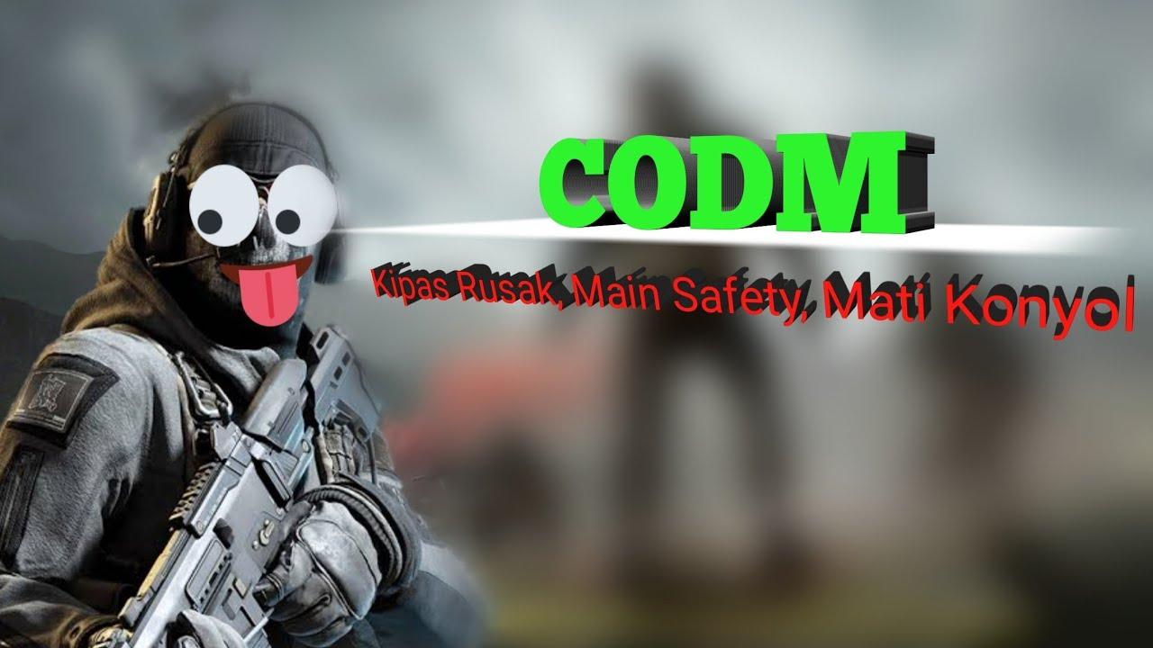 CODM - Kipas Rusak, Main Aman, Mati Konyol
