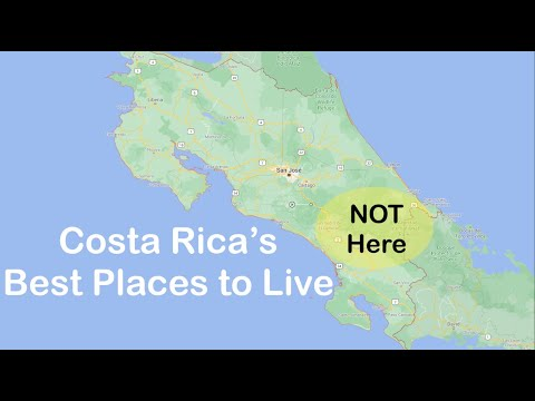Best Places to LIVE IN COSTA RICA 2020 - Retiring in Costa Rica - Moving to Costa Rica - Do NOT Live