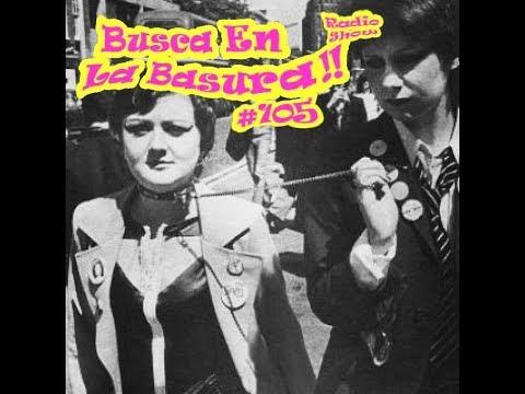 BUSCA EN LA BASURA!! #105. KILL THE HIPPIES! .Punk Rock UK, USA.(1977-1983). Emisión del 09/08/2017.