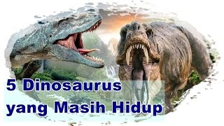 Mengejutkan!! ini dia 5 Dinosaurus yang Masih Hidup dan Menjadi Misteri Hingga Saat Ini
