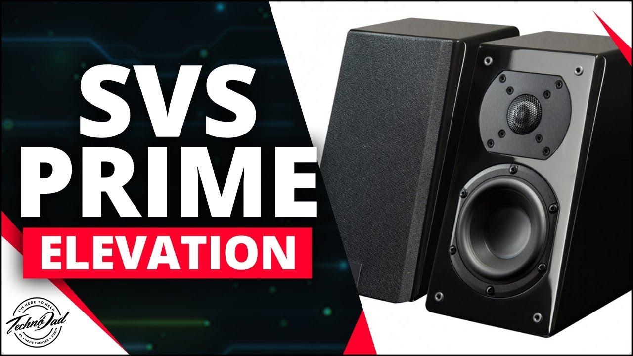 SVS Prime Elevation Speaker Review