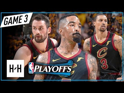 Kevin Love, JR Smith & George Hill Full Game 3 Highlights vs Celtics 2018 Playoffs ECF - TOO EASY!