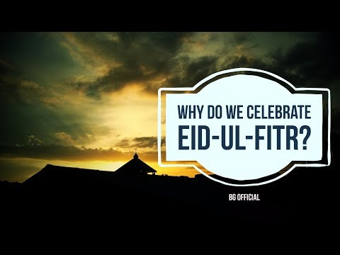 Why Do We Celebrate Eid-Ul-Fitr | Why is Eid Celebrated | Eid Explained | WhyTube