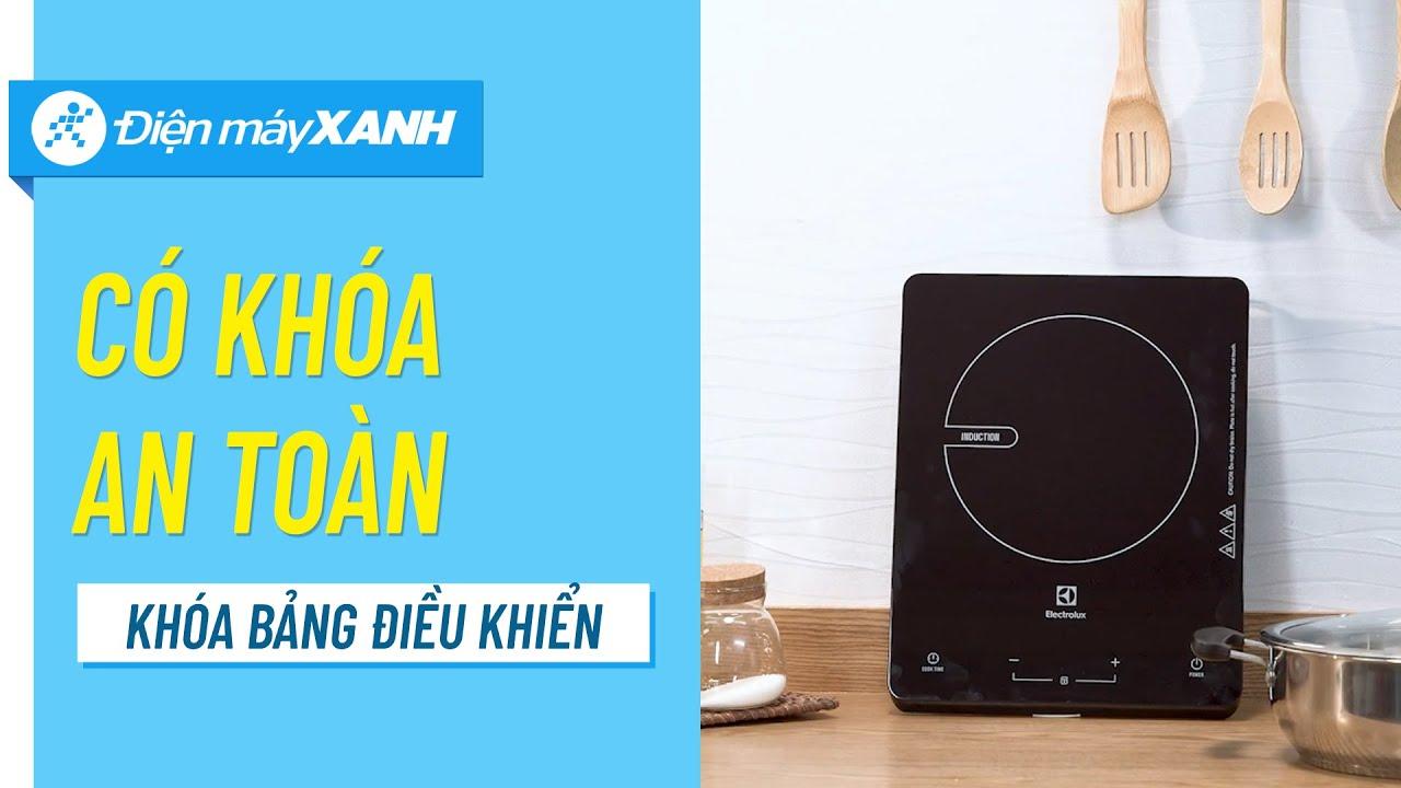 Bếp từ Electrolux: hẹn giờ nấu, an toàn khi có khóa trẻ em (ETD29KC) • Điện máy XANH