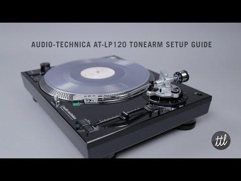Audio-Technica At-LP120 Turntable Tonearm & Cartridge Setup Guide
