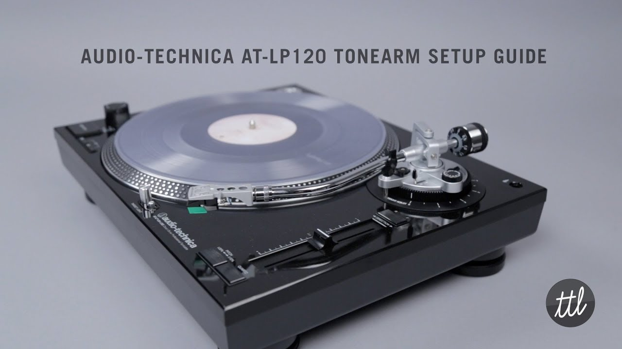 audio technica at lp120 turntable tonearm cartridge setup guide youtube. Black Bedroom Furniture Sets. Home Design Ideas