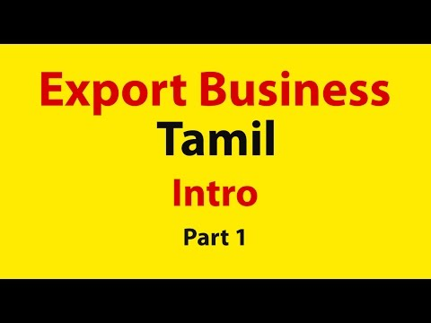 How to start export business in india - Tamil [Part1]