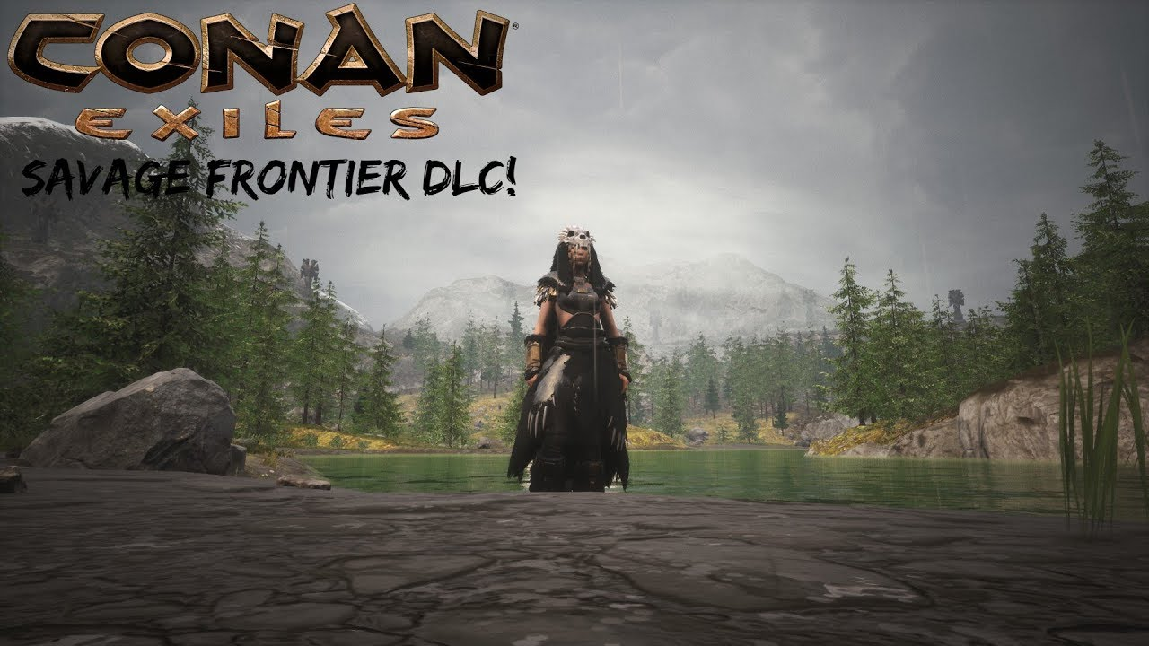 The Savage Frontier DLC! - Conan Exiles Gameplay Part 1