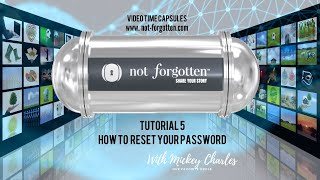 NotForgotten Tutorial 5 : How to Reset your Password