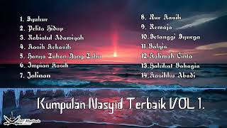 kumpulan - NASYID - terbaik vol 1 - lagu penenang jiwa - penyejuk hati