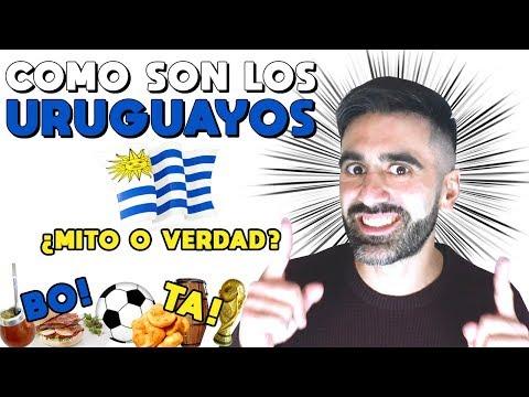 COMO SON LOS URUGUAYOS: 20 MITOS DE URUGUAY, COSTUMBRES URUGUAYAS, COMO HABLAN, PALABRAS Y FRASES