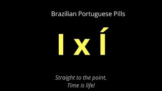 """How to pronounce """"i"""" and """"í"""" in Portuguese!"""