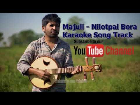 Majuli - nilotpal Bora karaoke songs track