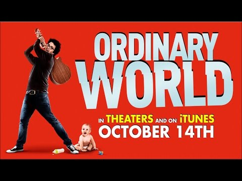 Ordinary World (2016) Movie Review