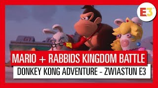 Mario + Rabbids Kingdom Battle Donkey Kong Adventure - zwiastun E3