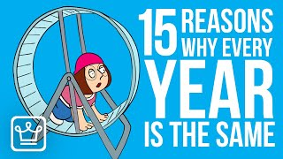 15 Reasons Why Every Year is the Same for You