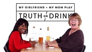 My Girlfriend & My Mom Meet for the First Time (Kayla & Janet) | Truth or Drink | Cut