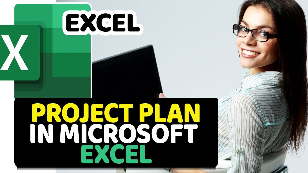 How To Create A Project Plan Using Microsoft Excel Youtube