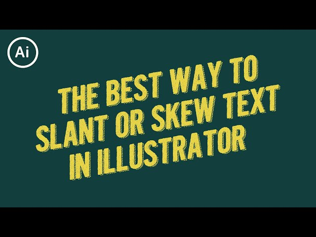 How to Skew or Slant Text | Illustrator Tutorial