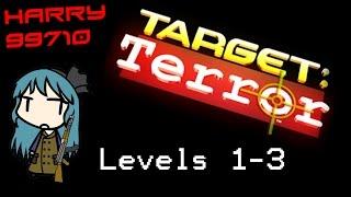 Target Terror Levels 1-3