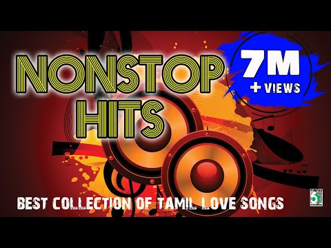 Best Tamil Hits Songs  Non Stop Hits  Audio Jukebox