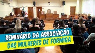 UNIFOR-MG APOIA SEMINÁRIO DA ASSOCIAÇÃO DAS MULHERES DE FORMIGA