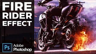 Видеоурок: Огонь, Эффект огня, Огненный эффект / Tutorial: Fire Rider Action Effect in Photoshop