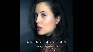 No roots - Alice Merton - 1 hour