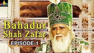 Bahadur Shah Zafar Episode -1| Hindi Tv Serials | Sri Balaji Video