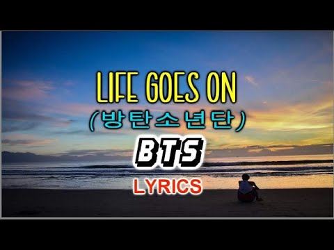 BTS - Life Goes On (LYRICS)
