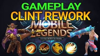 🔵 GAMEPLAY CLINT REWORK - MOBILE LEGENDS