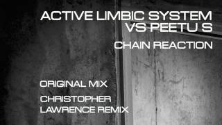 Active Limbic System vs Peetu S - Chain Reaction (Christopher Lawrence Remix)