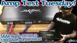 Amp Test Tuesday! SKAR Audio LP1000.1D - 1000 Watts on the Cheap! (win it!)