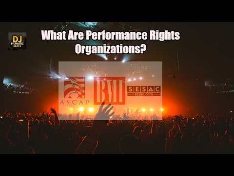 Overview of Performance Rights Organizations PROs, R U Getting Your Royalties