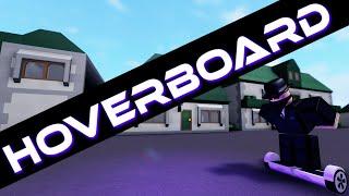 Hoverboard - A ROBLOX Machinima