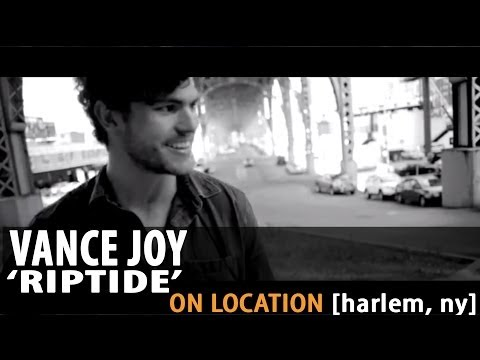 Vance Joy - Riptide - [On Location]