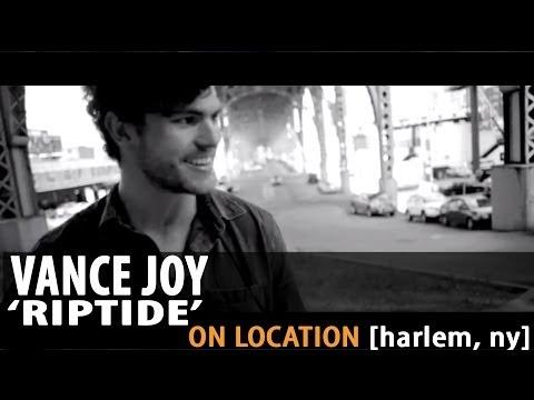 Vance Joy - Riptide - [On Location]