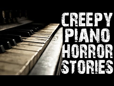 4 Absolutely Terrifying NoSleep Piano Horror Stories to Fuel Your Nightmares   (Scary Stories)
