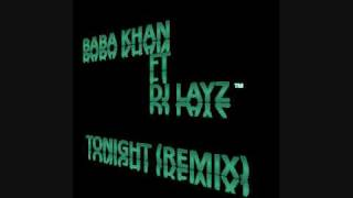 Baba Khan ft DJ LAYZ - Tonight (Remix).wmv