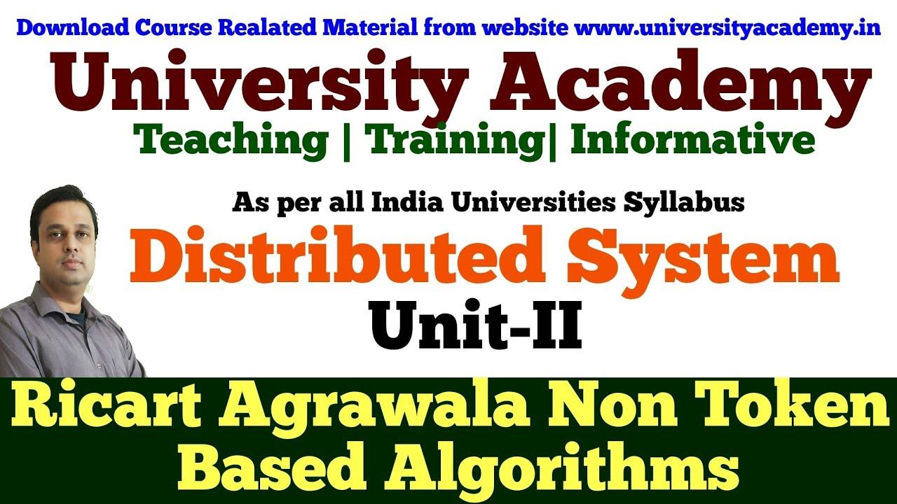 Agrawala ds13: distributed mutual exclusion|non token based  algorithms|ricart–agrawala algorithm