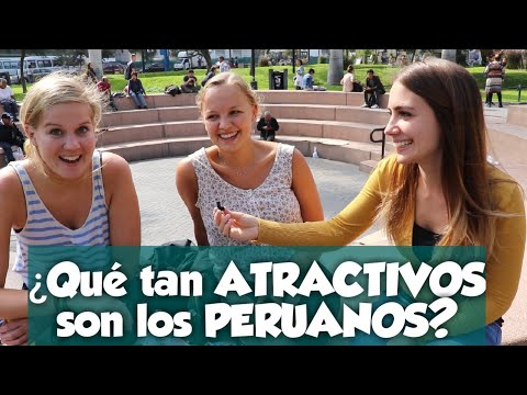 Salimos a preguntar a los EXTRANJEROS: ¿Qué tan ATRACTIVOS son los PERUANOS? (English/Español)