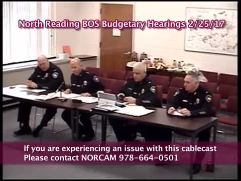 North Reading, MA Budgetary Hearings - NRPD, NRFD, & DPW 2/25/17