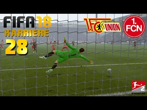 FIFA 18 KARRIERE [#28] ★ 1. FC Union Berlin vs. 1. FC Nürnberg, 20. Spieltag | Let's Play FIFA 18
