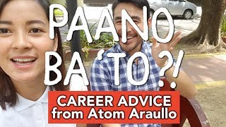 Paano Ba 'To: Practical Job Or Dream Job? With Atom Araullo